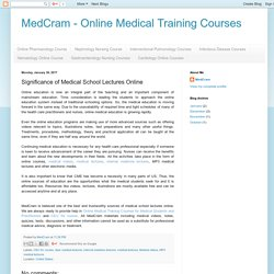 MedCram - Online Medical Training Courses: Significance of Medical School Lectures Online