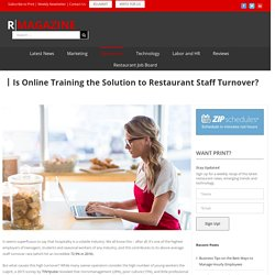 Is Online Training the Solution to Restaurant Staff Turnover?