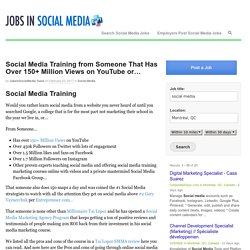 Social Media Training from Someone That Has Over 150+ Million Views on YouTube or...