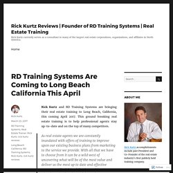 RD Training Systems Are Coming to Long Beach California This April – Rick Kurtz Reviews