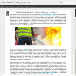 Fire Warden Training Thatcham: Why Fire Warden Training Thatcham is Necessary for Safety?