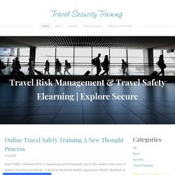 online travel safety training A New Thought Process - Travel Security Training