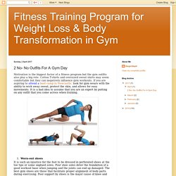 Fitness Training Program for Weight Loss & Body Transformation in Gym: 2 No- No Outfits For A Gym Day