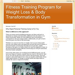 Fitness Training Program for Weight Loss & Body Transformation in Gym: Why Rapid Personal Training Camp Is For You