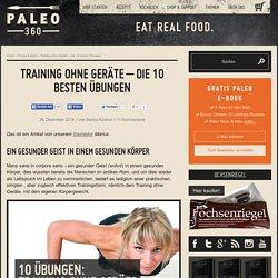 Training ohne Geräte - die 10 besten Übungen - Paleo360.de