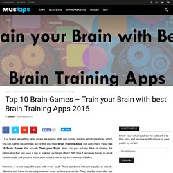 Top 10 Brain Games - Train your Brain with best Brain Training Apps 2016 - My Ultimate Success Tips