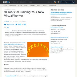 10 Tools for Training Your New Virtual Worker — Online Collaboration