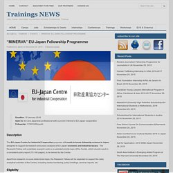 "Trainings NEWS » ""MINERVA"" EU-Japan Fellowship Programme"