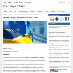 Trainings NEWS » Internship Project at the European Police Office