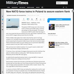 New NATO force trains in Poland to assure eastern flank