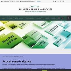 Avocat sous-traitance - Cabinet Palmier