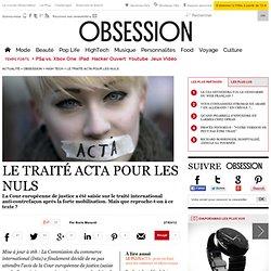Le traité Acta pour les nuls - Le Nouvel Observateur