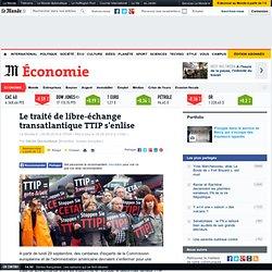 Le traité de libre-échange transatlantique TTIP s'enlise
