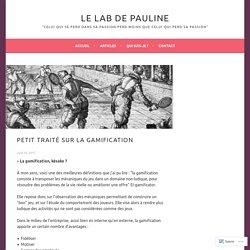 Petit traité sur la Gamification – Le Lab de Pauline