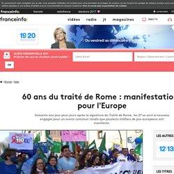 60 ans du traité de Rome : manifestations pour l'Europe