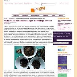 Traité sur les semences : danger, biopiratage en vue !