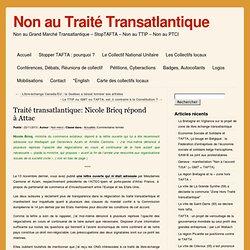 Traité transatlantique: Nicole Bricq répond à Attac