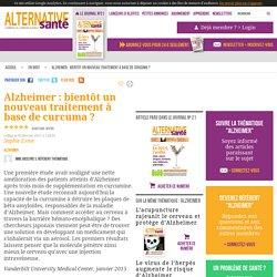 Alzheimer : bientôt un nouveau traitement à base de curcuma ?