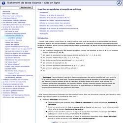 Traitement de texte Atlantis - Aide en ligne - Insertion de symboles et caractères spéciaux