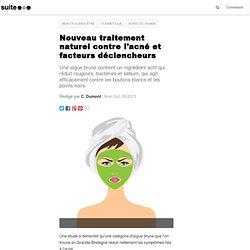 Nouveau traitement naturel contre l'acné et facteurs déclencheurs