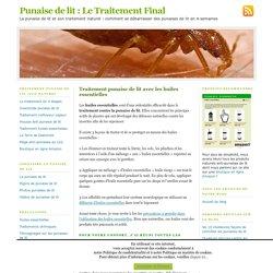 Traitement punaise de lit avec huiles essentielles