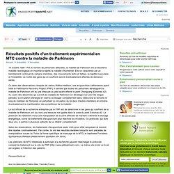 Résultats positifs d'un traitement expérimental en MTC contre la maladie de Parkinson