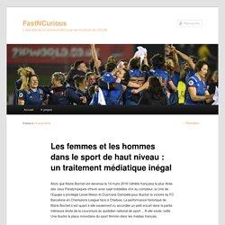 Les femmes et les hommes dans le sport de haut niveau : un traitement médiatique inégal