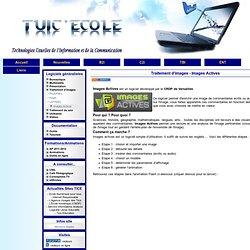 ce site dédié aux TUICE - Traitement d'images - Images Actives