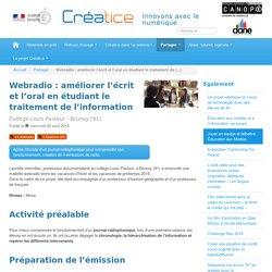 Webradio : améliorer l'écrit et l'oral en étudiant le traitement de l'information
