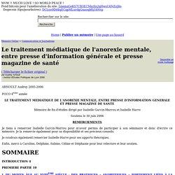 Le traitement médiatique de l'anorexie mentale, entre presse d'information générale et presse magazine de santé - Audrey Arnoult