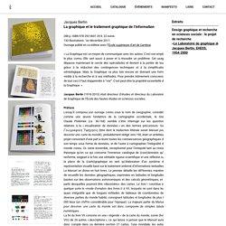 Jacques Bertin – La graphique et le traitement graphique de l'information – Zones Sensibles