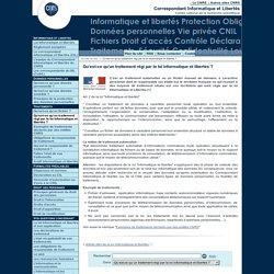 Qu'est-ce qu'un traitement régi par la loi informatique et libertés? - Fil d'actualité du Service Informatique et libertés du CNRS