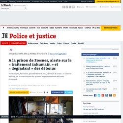 A la prison de Fresnes, alerte sur le «traitement inhumain» et «dégradant» des détenus