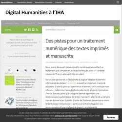 Traitement numérique des textes imprimés et manuscrits