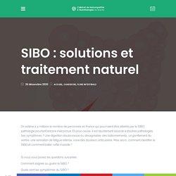 SIBO : traitement et solutions naturelles
