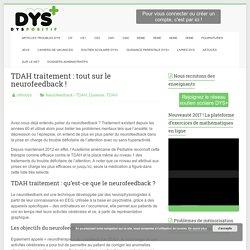 TDAH traitement : tout sur le neurofeedback ! - DYS-POSITIF