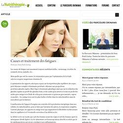Causes et traitement des fatigues