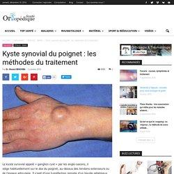 Kyste synovial du poignet : les méthodes du traitement
