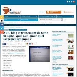 Wiki, blog et traitement de texte en ligne : quel outil pour quel usage pédagogique ?