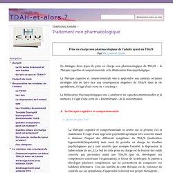 Traitement non pharmacologique - TDAH-et-alors ?