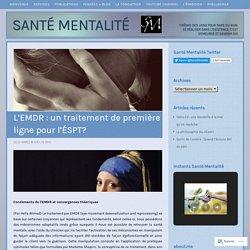 L'EMDR : un traitement de première ligne pour l'ÉSPT ...