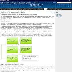 Traitement de la centrale inertielle - Iut Si Polytech QuadriCoptère - Forge Clermont Université