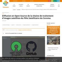 Diffusion en Open Source de la chaine de traitement d'images satellites du Pôle Satellitaire du Cerema