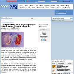 Traitement contre le diabète avec des suppléments de santé à base de plantes — NoBetic!!