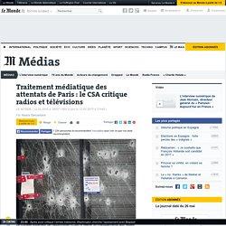 Traitement médiatique des attentats de Paris: le CSA critique radios et télévisions