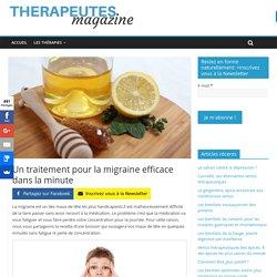 Un traitement pour la migraine efficace dans la minute - Therapeutes magazine