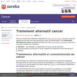 Traitements alternatifs cancer : infos - Ooreka