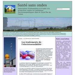 Les traitements de l'électrosensibilité - Association Santé sans Ondes