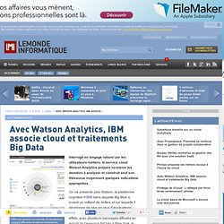Avec Watson Analytics, IBM associe cloud et traitements Big Data