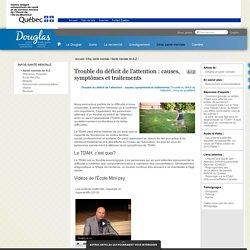 Trouble du déficit de l'attention : causes, symptômes et traitements